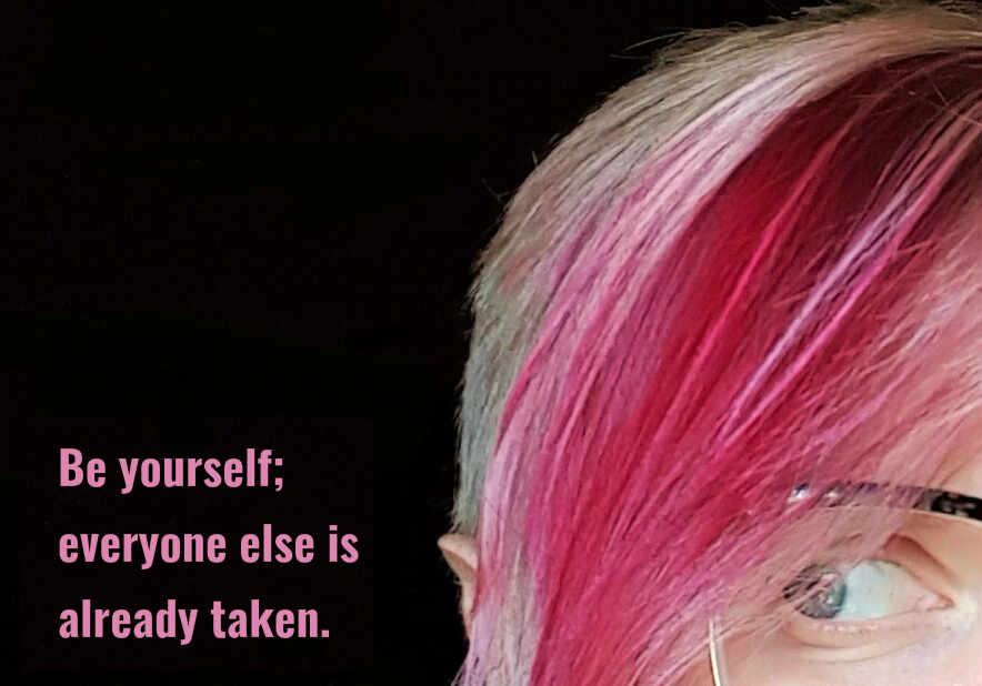 Quote: Be Yourself Everyone Else is Already Taken